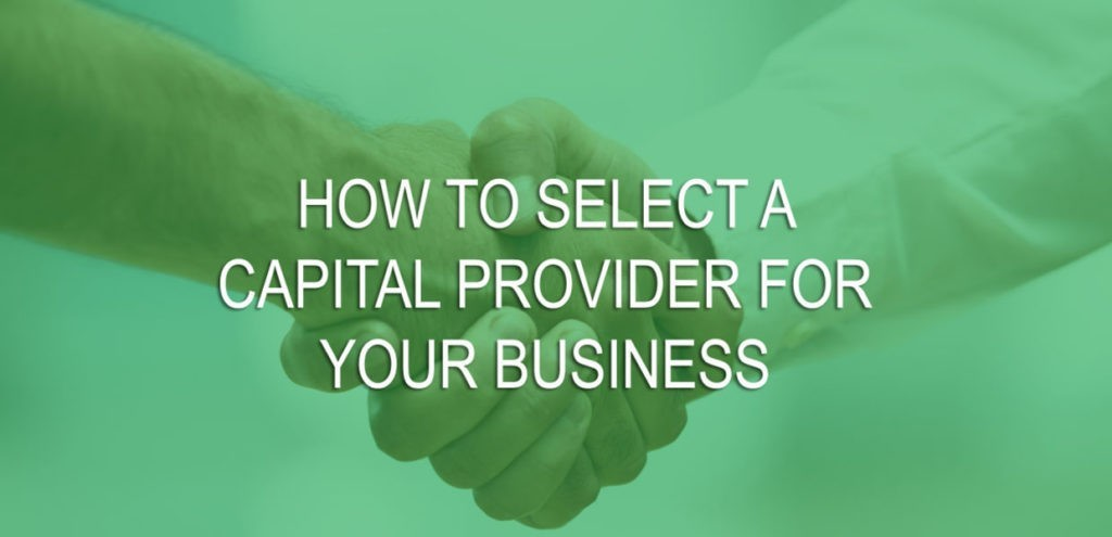 how-to-select-a-capital-provider-for-your-business
