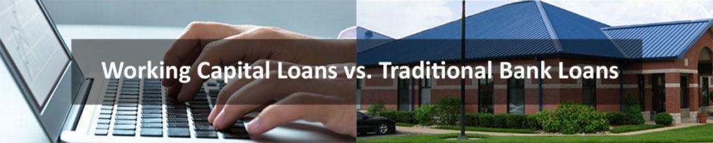 working-capital-financing-vs-traditional-bank-financing